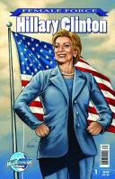 Female Force  Hillary Clinton