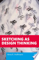Sketching As Design Thinking Book