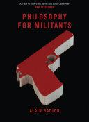 Philosophy for Militants (Pocket Communism)