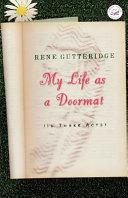 My Life as a Doormat