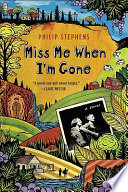 Miss Me When I m Gone Book