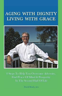 Aging with Dignity, Living with Grace