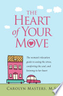 The Heart of Your Move