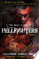 The Devil's Engine: Hellfighters