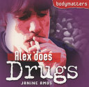 Alex Does Drugs