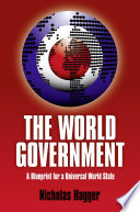 World Government: A Blueprint For A Univ