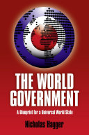 World Government: A Blueprint For A Univ