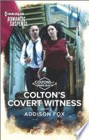 Colton s Covert Witness
