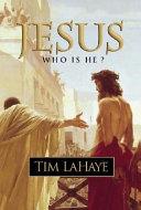 Jesus, who is He?