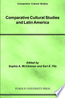 Comparative Cultural Studies and Latin America