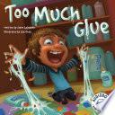 Too Much Glue Book PDF