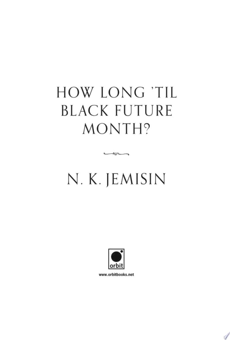 How Long 'til Black Future Month? image