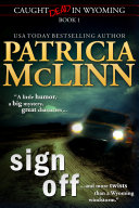 Sign Off (Caught Dead in Wyoming, Book 1) Pdf/ePub eBook