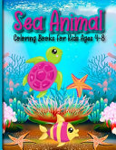 Sea Animal Coloring Books For Kids Ages 4 8