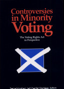 Controversies in Minority Voting