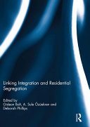 Linking Integration and Residential Segregation