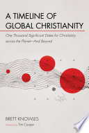 A Timeline of Global Christianity