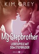 My Stepbrother - Liebesspiele mit dem Stiefbruder, 3