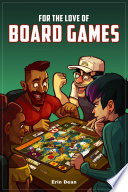 For the Love of Board Games