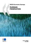 Oecd Economic Surveys Russian Federation 2009