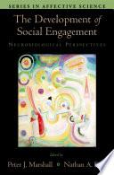 The Development of Social Engagement