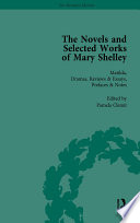 The Novels and Selected Works of Mary Shelley Vol 2