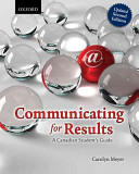 Communicating for Results  A Canadian Student s Guide  Updated Second Edition Book PDF