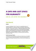 A Safe and Just Space for Humanity: Can we live within the doughnut?