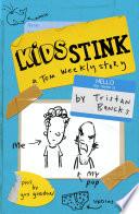 Kids Stink  A Tom Weekly Story
