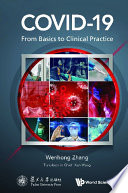 Covid 19  From Basics To Clinical Practice Book
