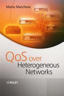 QoS Over Heterogeneous Networks Book