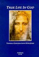 True Life in God  notebooks 32 58