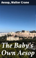 The Baby's Own Aesop Pdf/ePub eBook