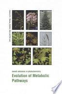 Evolution of Metabolic Pathways