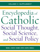 Encyclopedia of Catholic Social Thought  Social Science  and Social Policy