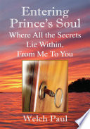 Entering Prince S Soul Where All The Secrets Lie Within