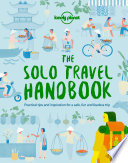 """The Solo Travel Handbook"" by Lonely Planet"