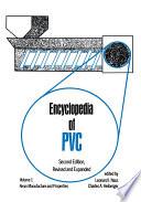 Encyclopedia of PVC, Second Edition