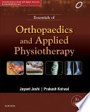 """Essentials of Orthopaedics & Applied Physiotherapy E-Book"" by Jayant Joshi, Prakash P Kotwal"