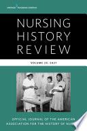 Nursing History Review  Volume 29