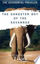 The Gangster Boy of the Savannas