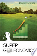 Super Golfonomics Book