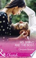 Ms  Bravo And The Boss  Mills   Boon Cherish   The Bravos of Justice Creek  Book 5
