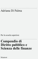 Compendio Di Diritto Pubblico E Scienza Delle Finanze