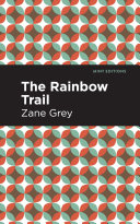 The Rainbow Trail Pdf/ePub eBook