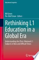 Rethinking L1 Education In A Global Era
