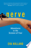 link to Nerve : adventures in the science of fear in the TCC library catalog