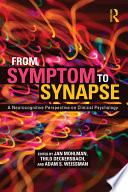 From Symptom to Synapse