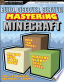 Build, Discover, Survive! Mastering Minecraft Strategy Guide