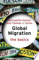 Global Migration  The Basics Book